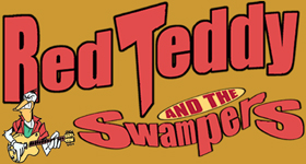 Red Teddy & the Swampers - Design by Red Teddy
